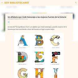 Un alfabeto que rinde homenaje a las mujeres fuertes de la historia