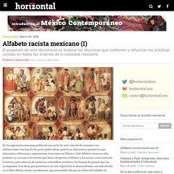 Alfabeto racista mexicano (I)