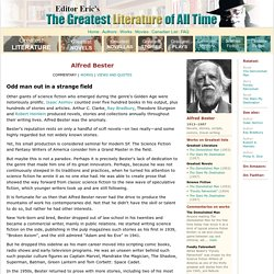 Alfred Bester - The Greatest Literature of All Time