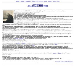 Alfred Giard (1846-1908) - biographie - Archives de l'Insti