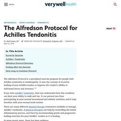 Alfredson Protocol for Achilles Tendonitis Treatment