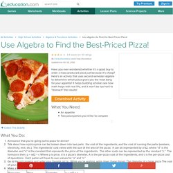 Use Algebra to Find the Best-Priced Pizza!