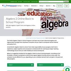 Algebra 2 Online Back-to-School Tutoring