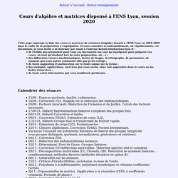 Cours d'algèbre et matrices pour les agrégatifs de l'ENS Lyon session 2020