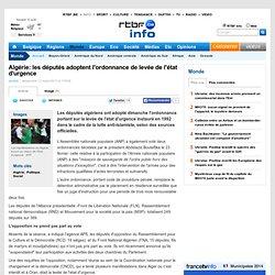 Algérie: les députés adoptent l'ordonnance de levée de l'état d'urgence