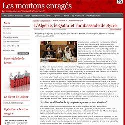 L'Algérie, le Qatar et l'ambassade de Syrie