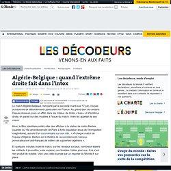 Algérie-Belgique : quand l'extrême droite fait dans l'intox