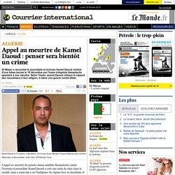 Appel au meurtre de Kamel Daoud: penser sera bientôt un crime