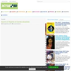 Guerre d'Algérie et bande dessinée - ActuaBD