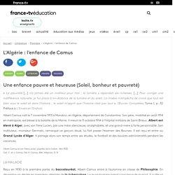 L'Algérie : l'enfance de Camus - Article