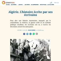 Algérie. L'histoire écrite par ses écrivains