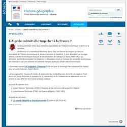 L'Algérie coûtait-elle trop cher à la France ? -Histoire-géographie-Éduscol
