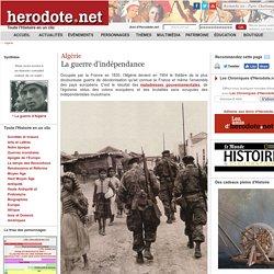 Algérie - La guerre d'indépendance - Herodote.net