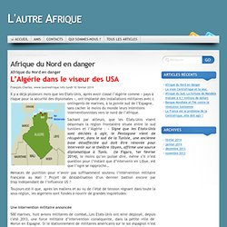 L'Algérie dans la ligne de mire US