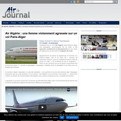 Air Algérie : une femme violemment agressée sur un vol Paris-Alger