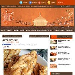 Griwech tressé - Cuisinez avec Djouza, blog de gateaux algeriens - orientaux - cuisine algerienne