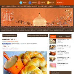 Gateaux secs torsadés (الملتوية بسكويت) - La cuisine orientale de Djouza