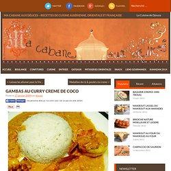 Gambas au curry & à la crème de coco - La cuisine de Djouza