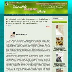 L'histoire sociale des femmes « indigènes » algériennes avant 1954 à travers l'évolution d'un concept clé : l'Emancipation.