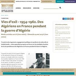 Vies d'exil - 1954-1962. Des Algériens en France pendant la guerre d'Algérie