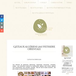 Gâteaux algériens 2017 pâtisserie orientale