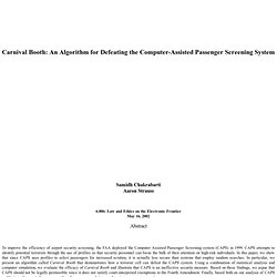 Carnival Booth: An Algorithm for Defeating the Computer-Assisted Passenger Screening System