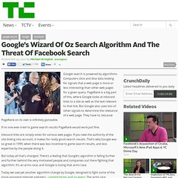 Google's Wizard Of Oz Search Algorithm And The Threat Of Facebook Search