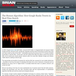 The Human Algorithm: How Google Ranks Tweets in Real-Time Search