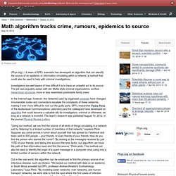 Math algorithm tracks crime, rumours, epidemics to source