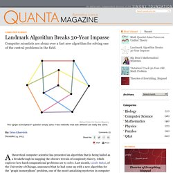 Landmark Algorithm Breaks 30-Year Impasse