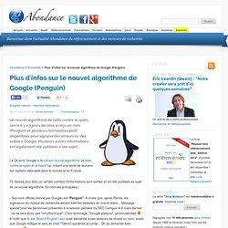 Plus d'infos sur le nouvel algorithme de Google (Penguin)