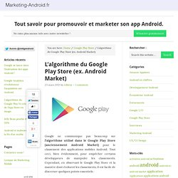 L'algorithme du Google Play Store (ex. Android Market) — Marketing Android : newsletter et guide de référence du marketing mobile pour Android