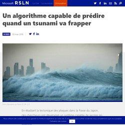 Un algorithme capable de prédire quand un tsunami va frapper