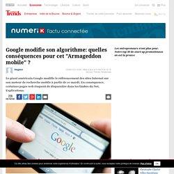 """Google modifie son algorithme: quelles conséquences pour cet """"Armageddon mobile"""" ? - Numerik"""