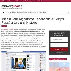 Mise à Jour Algorithme Facebook: le Temps Passé à Lire une Histoire