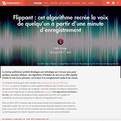 Flippant : cet algorithme recrée la voix de quelqu'un à partir d'une minute d'enregistrement