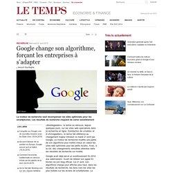 Google change son algorithme, forçant les entreprises à s'adapter
