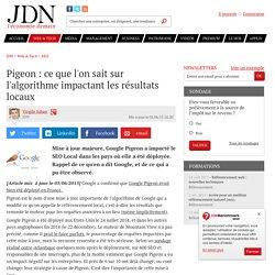 Pigeon : ce que l'on sait sur l'algo que Google doit déployer bientôt en France - JDN