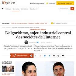 L'algorithme, enjeu industriel central des sociétés de l'Internet