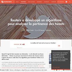 Reuters a développé un algorithme pour analyser la pertinence des tweets - Politique