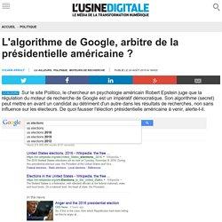 L'algorithme de Google, arbitre de la présidentielle américaine ?