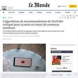 L'algorithme de recommandation de YouTube critiqué pour sa mise en avant de contenus extrêmes