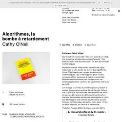 Algorithmes, la bombe à retardement