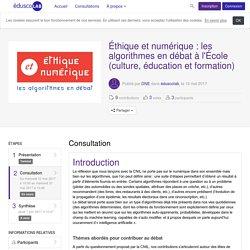 éduscolab - Éthique et numérique : les algorithmes en débat à l'École (culture, éducation et formation) - Consultation
