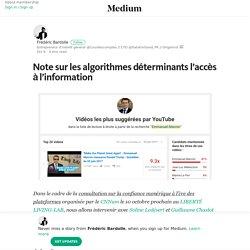 Note sur les algorithmes déterminants l'accès à l'information