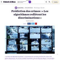 Prédiction des crimes: «Les algorithmes reflètent les discriminations»