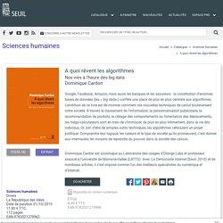 A quoi rêvent les algorithmes, Dominique Cardon, Sciences humaines - Seuil