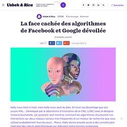La face cachée des algorithmes de Facebook et Google dévoilée