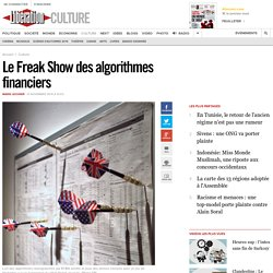 Le Freak Show des algorithmes financiers