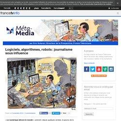 Logiciels, algorithmes, robots : journalisme sous influence